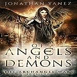 Of Angels and Demons   Jonathan Yanez