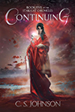 Continuing: An Epic Fantasy Adventure Series (The Starlight Chronicles Book 5)