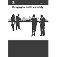 HSG65 Managing for Health and Safety: A revised edition of one of HSE's most popular guides (HSG Health and Safety Guidance)
