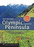 Day Hiking Olympic Peninsula: National Park, Coastal Beaches, Southwest Washington