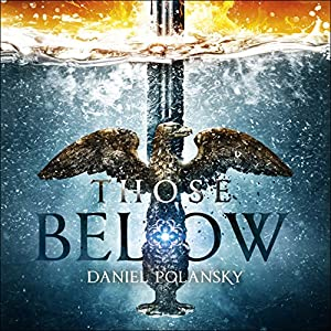 Those Below Audiobook
