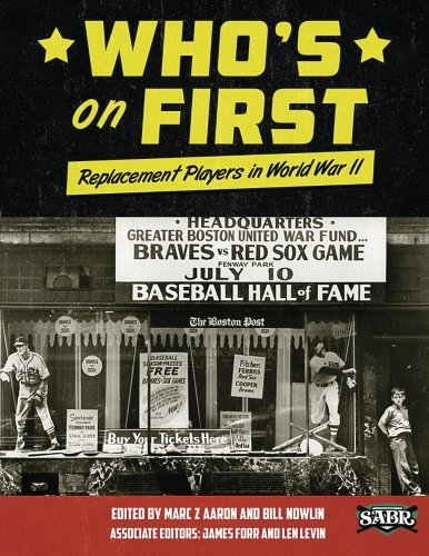 Books : Who's on First: Replacement Players in World War II (The SABR Digital Library) (Volume 26)