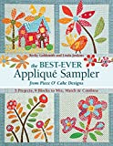 img - for The Best-Ever Applique Sampler from Piece O Cake Designs book / textbook / text book