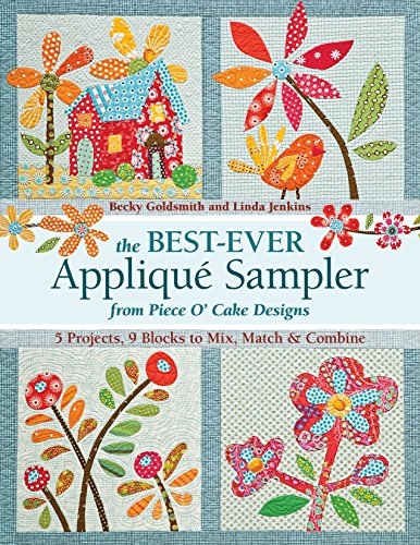 The Best-Ever Applique Sampler from Piece O'Cake Designs ()