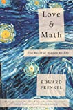 Love and Math, Edward Frenkel, 0465050743
