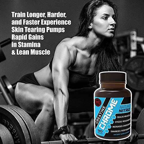 Creatine capsules for women. Naturo Nitro Creatine Chrome with Magnapower™ - Rapid Muscle Gain, Increased Muscle ATP and Cell Volumization, 90ct, 30 Day Supply