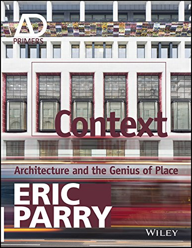 Context: Architecture and the Genius of Place (Architectural Design - Architectural Primer Design