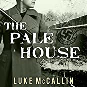 The Pale House: Gregor Reinhardt, Book 2 | Luke McCallin