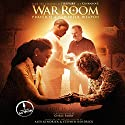 War Room: Prayer Is a Powerful Weapon Hörbuch von Chris Fabry Gesprochen von: Chris Fabry