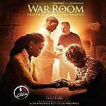 War Room: Prayer Is a Powerful Weapon | Chris Fabry