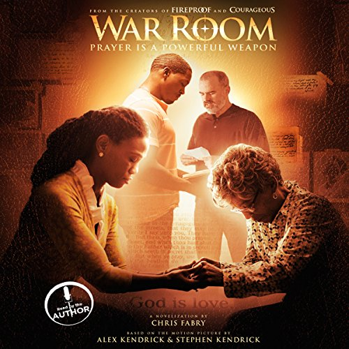 War Room: Prayer Is a Powerful Weapon