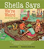 Sheila Says We're Weird, Ruth Ann Smalley, 0884483797