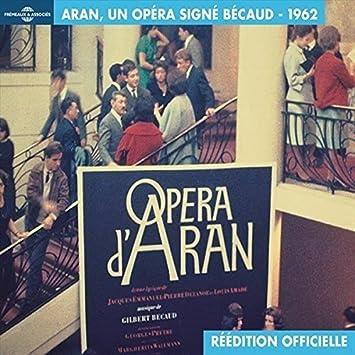 Gilbert Becaud Opera D Aran Un Opera Signe Becaud Amazon Music