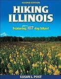 Hiking Illinois - 2nd Edition