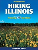 Hiking Illinois, Susan L. Post, 0736074740