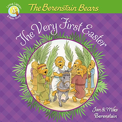 The Berenstain Bears The Very First Easter (Berenstain Bears/Living Lights)