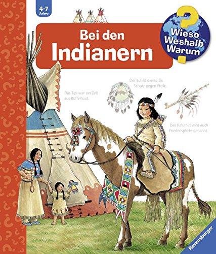 Bei den Indianern (Wieso? Weshalb? Warum?, Band 18)