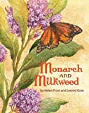 Monarch and Milkweed, Helen Frost, 1416900853