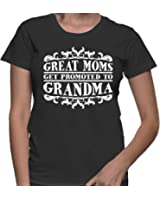 HAASE UNLIMITED Womens Great Moms Get Promoted To Grandma T-shirt