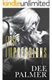 First Impressions: A Stand Alone Enemies-to-Lovers Romance