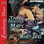 Taking Another Man's Mate: Of Dragons and Wolves 4 | Marcy Jacks