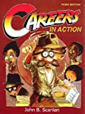 Careers in Action, Scanlan, John B., 0757552595
