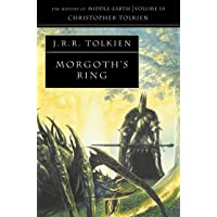 The Morgoth's Ring: The History of Middle-Earth 10: Book 10