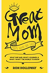 How to be a Great Mom: That's What She Said Paperback