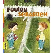 Poulou et Sébastien  ned