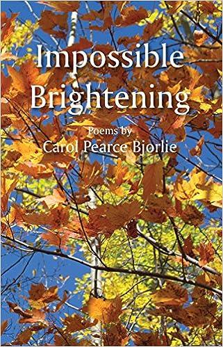 Impossible Brightening: Bjorlie, Carol: 9780878397846: Amazon.com: Books