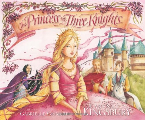 The Princess and the Three Knights -