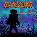 Scarecrows Audiobook by Mark A. Roeder Narrated by Andy Babinski