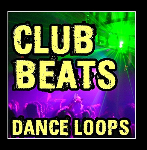Club Beats and Dance Loops (Plus Music Stems) ()