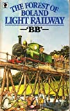 The Forest of Boland Light Railway (Knight Books)