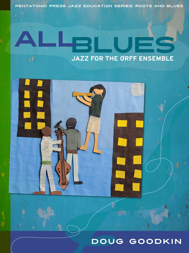 All Blues: Jazz for the Orff Ensemble (Jazz Education Series) pdf epub