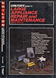 Chilton's Guide to Large Appliance Repair and Maintenance
