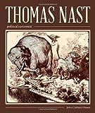 Thomas Nast, Political Cartoonist (A Friends Fund Publication)
