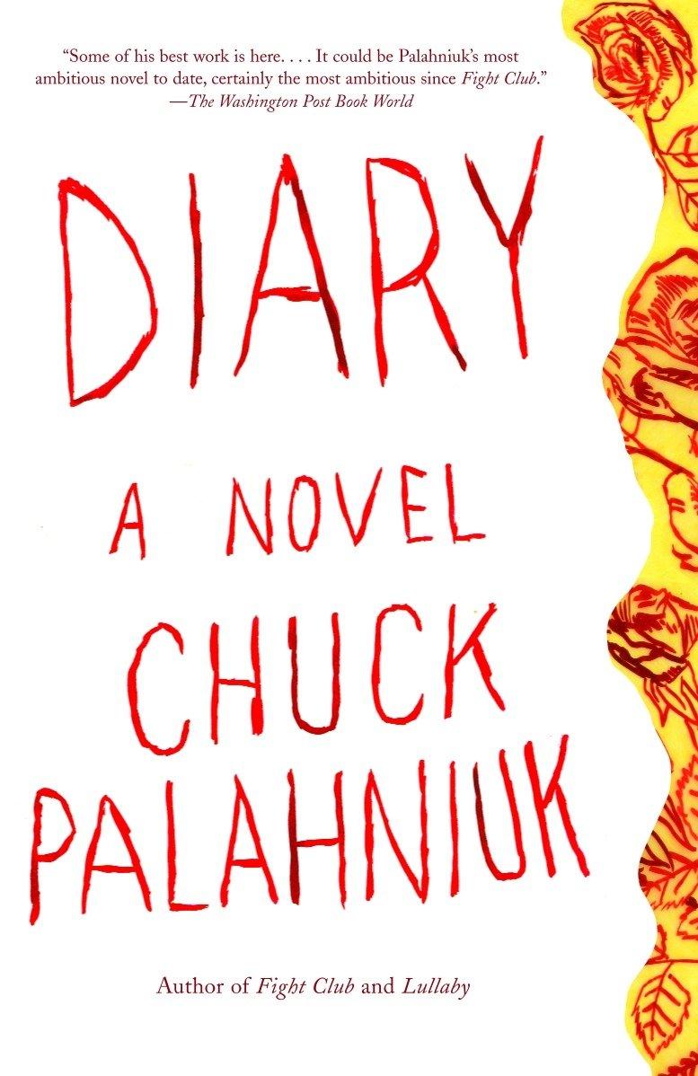 Amazon.com: Diary: A Novel (9781400032815): Palahniuk, Chuck: Books