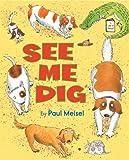 See Me Dig, Paul Meisel, 082343057X