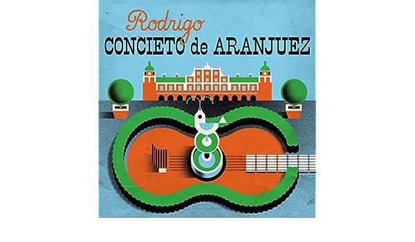 Concierto de Aranjuez: I. Allegro con spirito de Ernesto ...