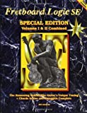 Fretboard Logic SE: Volumes I & II Combined: 1 & 2 (Fretboard Logic Guitar Method Ser) by Edwards, Bill (2001) Paperback