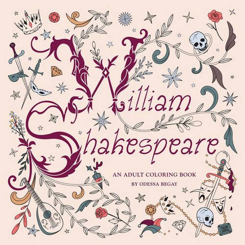William Shakespeare: An Adult Coloring Book