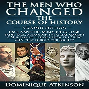 The Men Who Changed the Course of History - 2nd Edition Audiobook