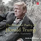 The Beautiful Poetry of Donald Trump Hörbuch von Robert Sears Gesprochen von: Jon Culshaw