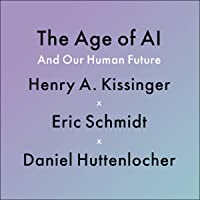 The Age of AI: And Our Human Future
