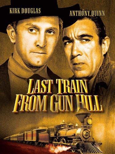 Last Train from Gun Hill (Brad Hardin)