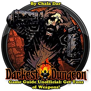 Darkest Dungeon Game Guide Unofficial Hörbuch