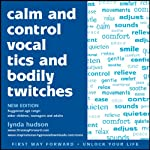 Calm and Control Vocal Tics and Bodily Twitches | Lynda Hudson