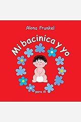 Mi bacinica y yo (para el) (Spanish Edition) Hardcover