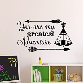 Amazoncom Wall Decal Quote You Are My Greatest Adventure Tribal